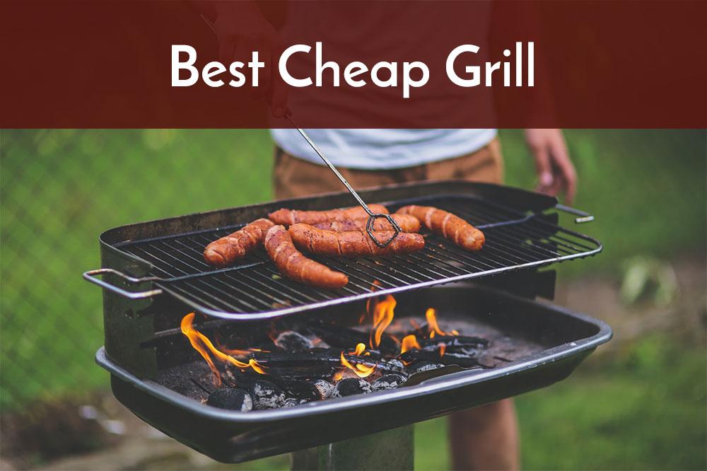 best cheap grill