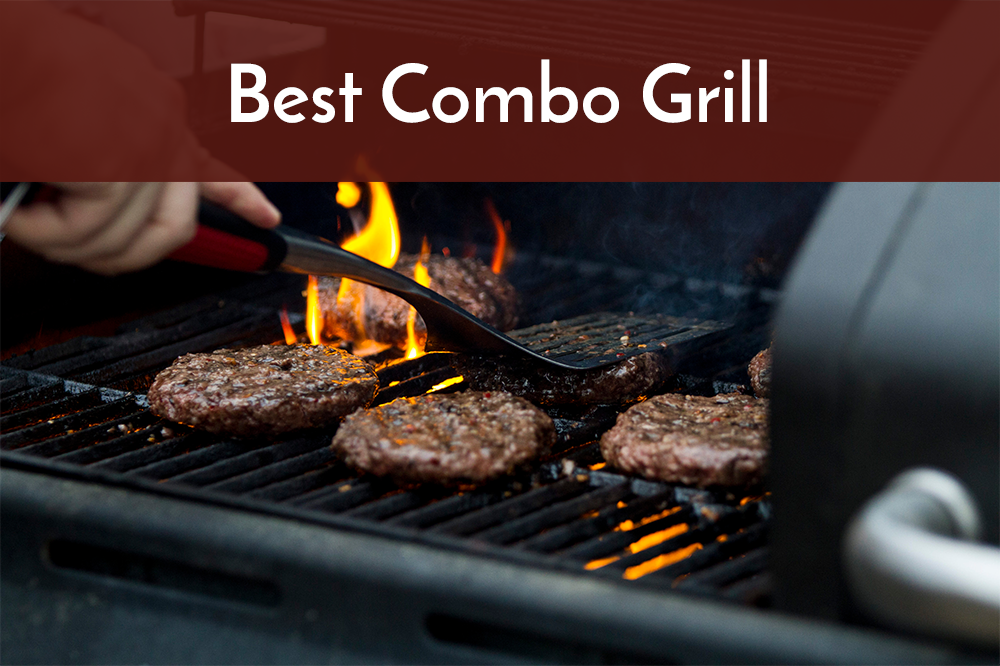 best combo grill