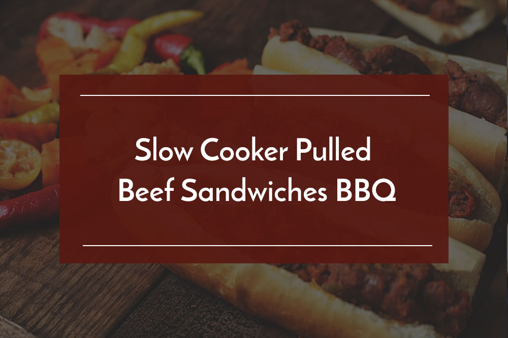 slow cooker pulled beef sandwiches bbq