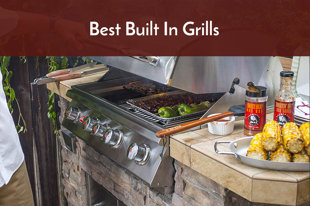 best built in grills