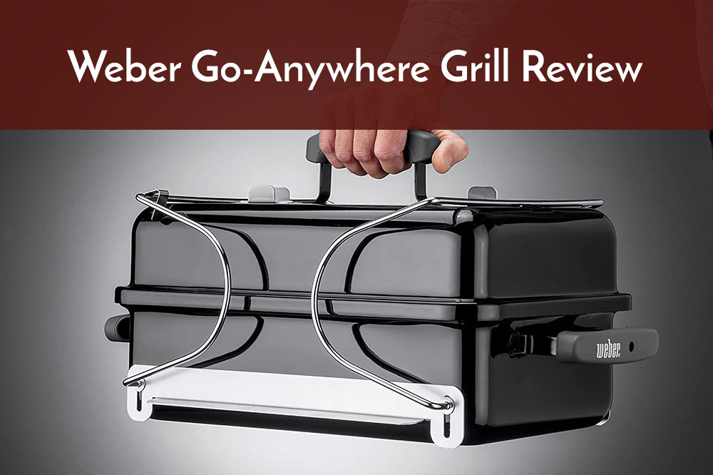 weber go-anywhere grill review